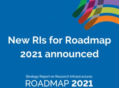 ESFRI announces new RIs for Roadmap 2021